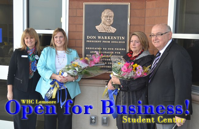 WHC Lemoore President Kristen Clark, Brooke Warkentin, Betty Warkentin and Chancellor Frank Gornick officially dedicate the school's new Student Union to former President Don Warkentin.